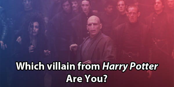 Which Harry Potter Villain Are You?
